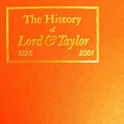 SALE PENDING History Of Lord & Taylor 1826 - 2001..First Edition..New Condition