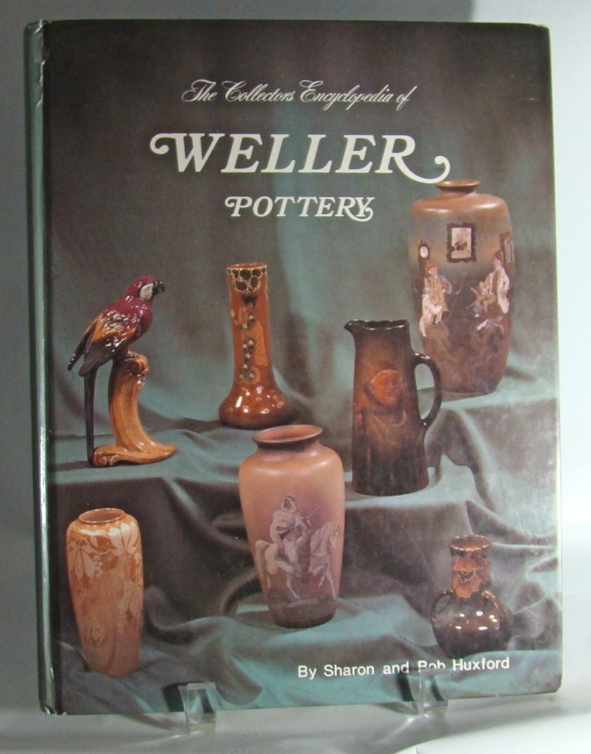 The Collectors Encyclopedia of Weller Pottery, by Sharon and Bob Huxford, 1979.