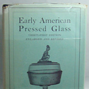 Early American Pressed Glass – Thirty First Edition, by Ruth Webb Lee, 1946.