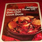 SALE Hardback Cook Book: 1968 Pillsbury's (Best of the Bake Offs) Main Dish Cookbook