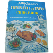 Dinner  For Two Crocker Cookbook First Edition