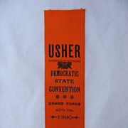 SALE PENDING 1890 State Democratic Convention Usher Ribbon Grand Forks