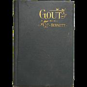 SOLD Gout Book 1895 J. Compton Burnett Antique Cloth Bound