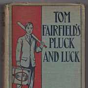 'Tom Fairfield's Pluck and Luck' Hard Back Book