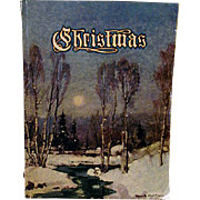 An American Annual of Christmas Literature & Art - Christmas Volume Sixteen Book