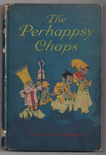 'The Perhappsy Chaps' hard back Book Wonderful Pictures!!