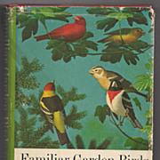 'Familiar Garden Birds of America' Hard Back Book 1965