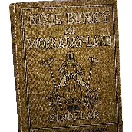 """""""Nixie Bunny in Workaday-Land"""", Joseph Sindelar, 1st Ed"""
