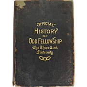 The Official History Of Odd Fellowship 1910