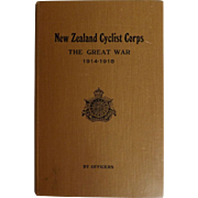 New Zealand Cyclist Corps -The Great War - By Officers 1919