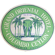 A  Baggage Sticker Advertising The Grand Oriental Hotel - Colombo , Ceylon