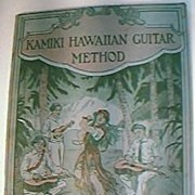 1916 Kamiki Hawaiian Guitar Method Music Book.