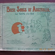 "Victorian Sheet Music ""Bush Songs of Australia For Young & Old"""