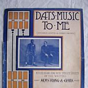 Vintage Negro Sheet Music 'Dat's Music To Me' 1897