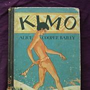 Vintage First Edition 1928 KIMO, Alice Cooper Bailey