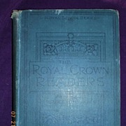 The Royal Crown Readers Book 6, Thomas Nelson 1900