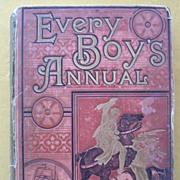 1885 Victorian Boys Adventure Stories ' Every Boys Annual'