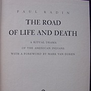 SOLD 1945 First Edition Paul Radin 'The Road to Life & Death A Ritual Drama Of The American In
