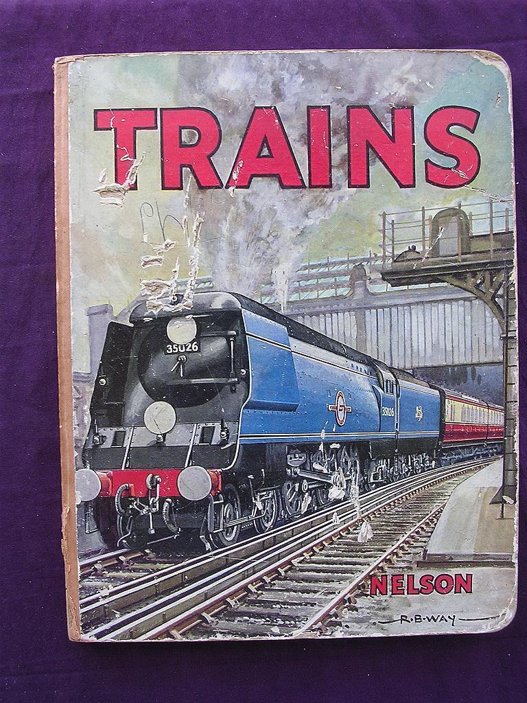 'TRAINS'  - A 1940's -1950 Era Children's Book By R.B. Way