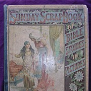 The Sunday Scrap Book - First Edition - Cassell & Co 1884