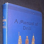 A Manual of Physical Drill And Exercises For Use In Schools First Edition 1895