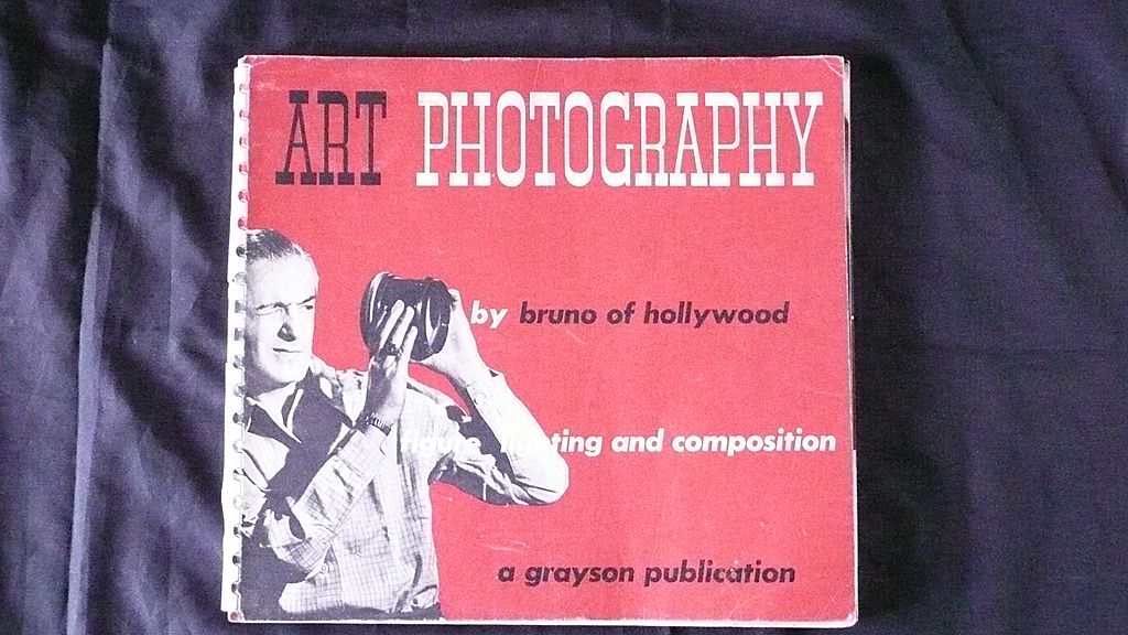 ART Photography By BRUNO of Hollywood 1948 First Edition