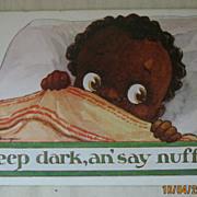 "Black Americana Post Card ""Keep Dark, an' Say Nuffin"""