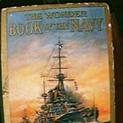 Vintage 1917  Wonder Book of The Navy