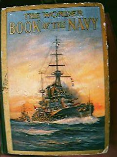 Vintage 1917  Wonder Book of The Navy