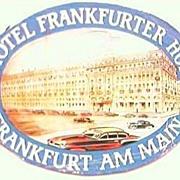 Vintage Hotel Frankfurter Hof  Sticker Circa 1940'S.