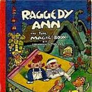 """""""Raggedy Ann's The Magic Book"""" 1960 Johnny Gruelle Book"""