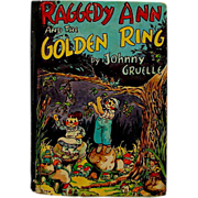 """""""Raggedy Ann & the Golden Ring"""" Johnny Gruelle Book"""