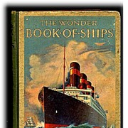 """The Wonder Book of Ships"" Transportation1925 Book"