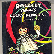 """Raggedy Ann's Lucky Pennies"" Johnny Gruelle Book"