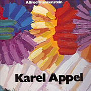 SALE Karel Appel by Alfred Frankenstein - First Edition - Signed by Artist