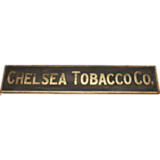 Unusual 19th c Chelsea Tobacco Co Store Advertising & Library Sign