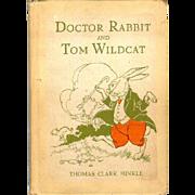 Doctor Rabbit and Tom Wildcat