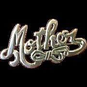 Sterling Silver Vintage 'Mother' Brooch Pin.