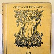 The Golden Age by Kenneth Grahame: John Lane: 1904