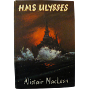 H.M.S. Ulysses: Alistair MacLean: Ist Ed with dustwrapper