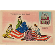 Old, Patriotic Postcard - The Birth of Our Flag - Betsy Ross