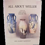 Reference Book- All About Weller - Ann Gilbert McDonald