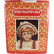 Old Book - Antique Collector's Dolls by Patricia R. Smith - First Series