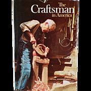 Old Book - The Craftsman in America - Hardbound