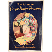Old Booklet on Making Crepe Paper Flowers - 1927