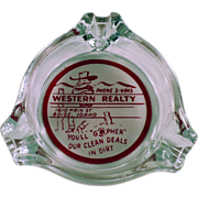 Old, Advertising Ashtray - Western Realty of Boise, Idaho