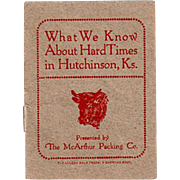 Old Booklet - Hard Times in Hutchinson, Kansas - McArthur Packing Advertising