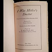 SOLD Old Book - I Was Hitler's Doctor - Kurt Krueger, Copyright 1943