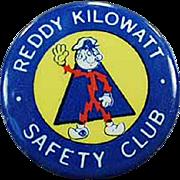Old, Reddy Kilowatt Pinback - Safety Club