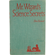 Old Book- Mr. Wizard's Science Secrets by Don Herbert